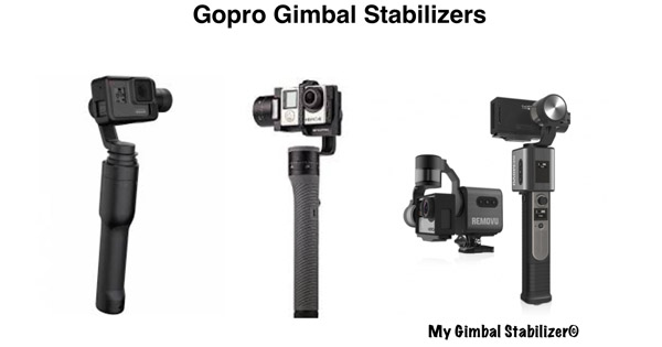 Gopro Gimbal Stabilizers